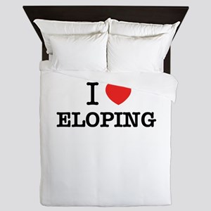 I Love ELOPING Queen Duvet